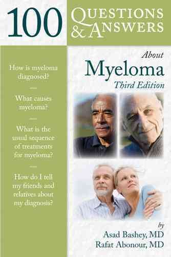100 Questions and Answers About Myeloma By Bashey, Asad