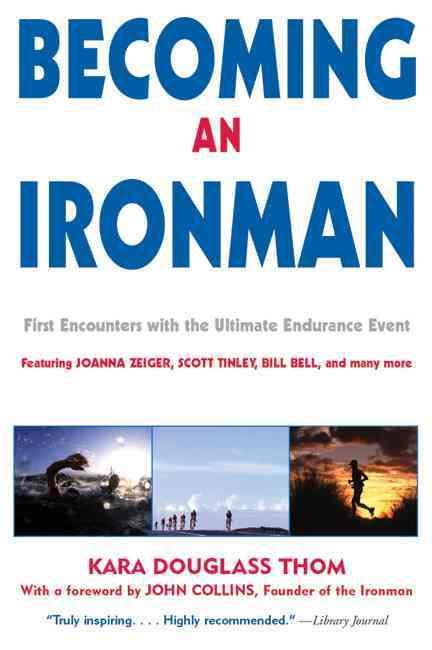 Becoming an Ironman By Thom, Kara Douglass (EDT)